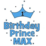 Max 1st Birthday Prince!