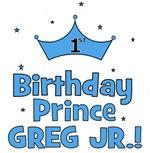 1st Birthday Prince Greg Jr.!