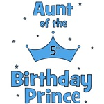 Aunt of the 5th Birthday Prince!