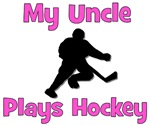 My Uncle Plays Hockey (in pink)