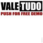 Vale Tudo teeshirts: Push for Free Demo