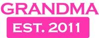 Grandma Established 2011