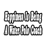 Happiness...Water Polo Coach