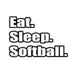 Eat. Sleep. Softball.