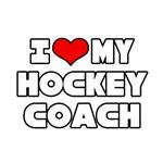 I Love My Hockey Coach
