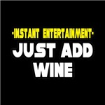 Instant Entertainment: Just Add Wine