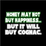 Money, Happiness, Cognac
