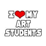 I Love My Art Students