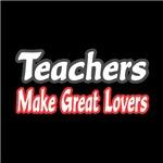 Teachers Make Great Lovers