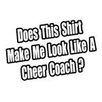 Look Like a Cheer Coach?