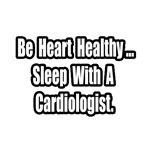 Sleep With a Cardiologist