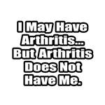 Arthritis Fighter Quote