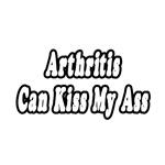 Arthritis Can Kiss My Ass