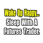 ..Sleep With Futures Trader