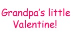 Grandpa's Little Valentine