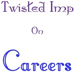 Twisted Imp On Careers
