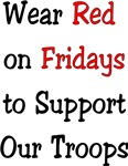 Wear Red Support our Troops