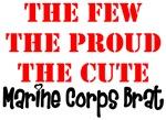 The Few The Proud The Cute Marine Brat