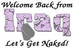 Welcome Back from Iraq Let's Get Naked