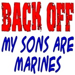 Back off My Sons are Marines ver2