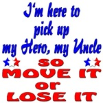 Pick up My Hero My Uncle so Move it or Lose it