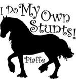 I Do My Own Stunts - Piaffe