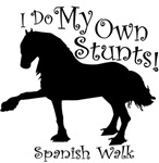 I Do My Own Stunts - Spanish Walk