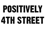POSITIVELY 4TH STREET T-Shirts