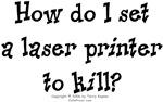 Set Printer to Kill