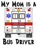Bus Driver Mom