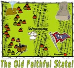 WY - The Old Faithful State!