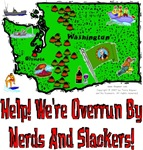 WA -  Help! We're Overrun By Nerds And Slackers!