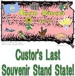 SD - Custor's Last Souvenir Stand State!
