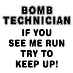 Sayings: Bomb Technician