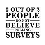 Saying: Polling Surveys