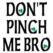 Big & Bold: Don't Pinch Me Bro