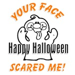 Your Face Scared Me Funny Halloween T-Shirts Gifts