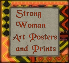 STRONG WOMAN ART POSTERS, PRINTS, AND CARDS
