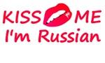 Kiss Me I'm Russian