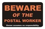 Beware / Postal Worker