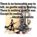 There is no honorable way to kill