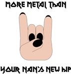 More Metal Than Your Nan's New Hip!