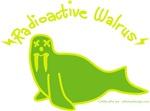 Radioactive Walrus!