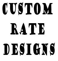 Custom Rate Designs