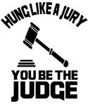 Hung Like A Jury