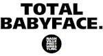 TOTAL BABYFACE.