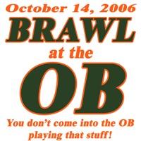 Brawl at the OB