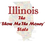 Illinois The Show Me The Money State
