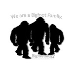 We are a Bigfoot family.