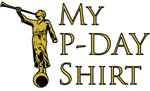 My P-Day Shirt Gold Lettering